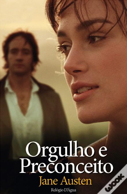 «Orgulho e Preconceito» de Jane Austen