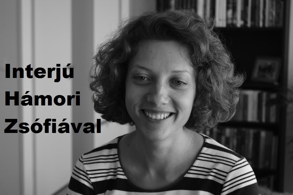 Interjú Hámori Zsófiával
