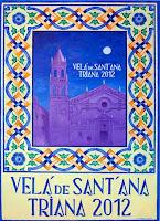 Del 20 al 26 de julio de 2012 la Velá de Triana 2012, actividades desde el 17 de julio
