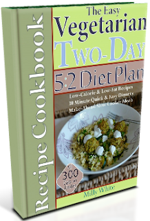 Easy Vegetarian Two-Day 5:2 Diet Plan Recipe Cookbook