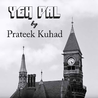 Yeh Pal Lyrics - Prateek Kuhad