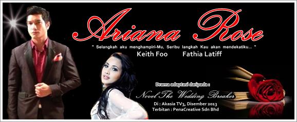 ... sinopsis drama ariana rose, drama adaptasi novel The Wedding Breaker
