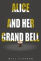Alice and Her Grand Bell