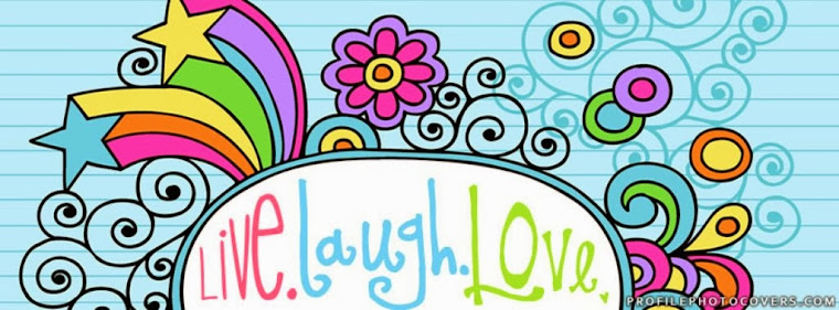 ...Live.Laugh.Love...