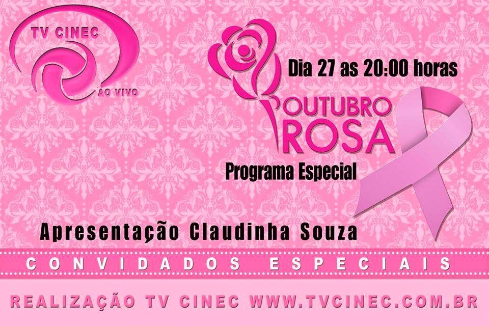Outubro Rosa na TV Cinec - Programa Especial