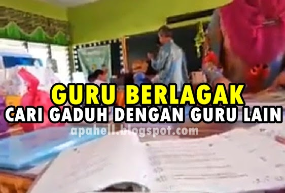 VIDEO : Cikgu Ajak Gaduh Dengan Cikgu Lain (Berlagak Giler)