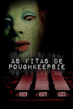 As Fitas de Poughkeepsie Torrent - BluRay 720p/1080p Dual Áudio