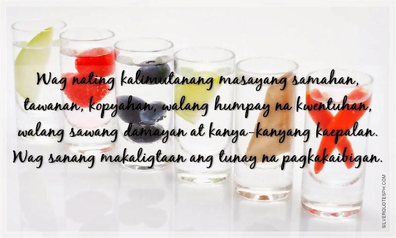 Wag Sanang Makaligtaan Ang Tunay Na Pagkakaibigan, Picture Quotes, Love Quotes, Sad Quotes, Sweet Quotes, Birthday Quotes, Friendship Quotes, Inspirational Quotes, Tagalog Quotes
