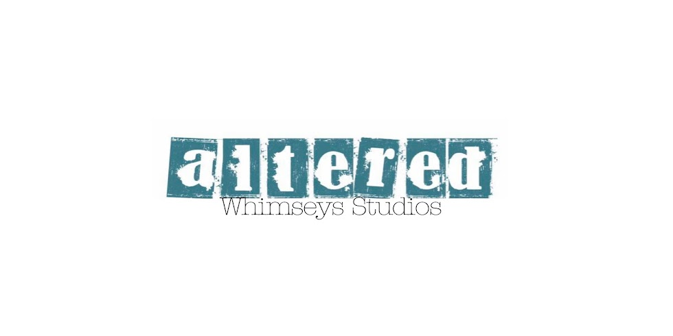 Altered Whimseys