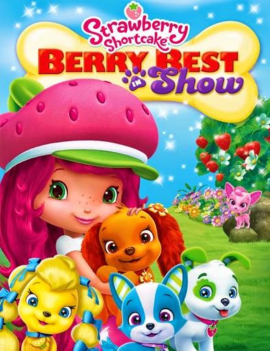 Ver Strawberry Shortcake: Berry Best in Show (2015) Online