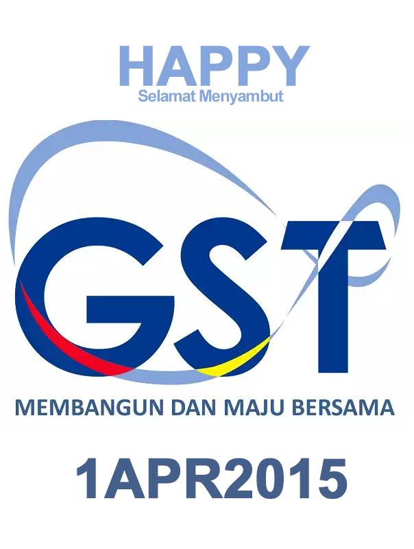 Happy GST Malaysia 1 April 2015