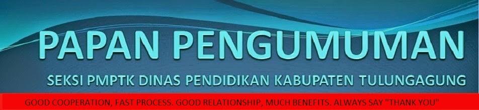 Informasi Terkini Bersama PMPTK Tulungagung