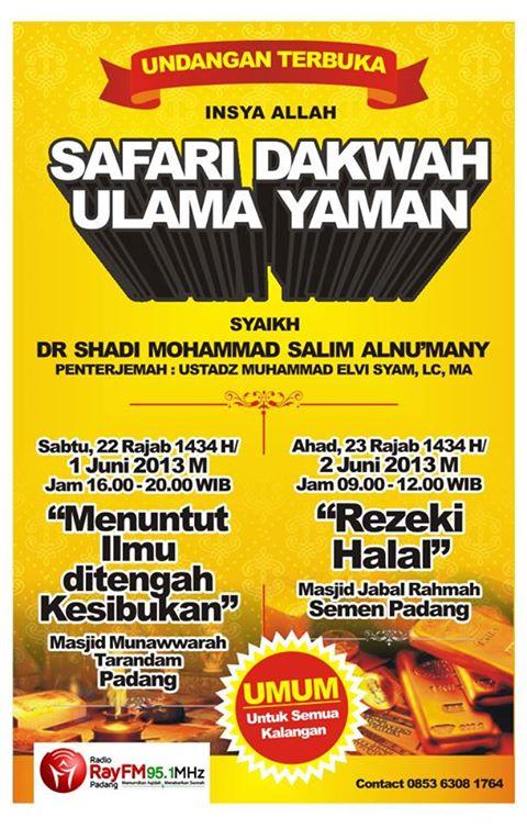 Safari Dakwah Ulama Yaman Syaikh Shadi Mohammad Salim an-Nu'many di Padang