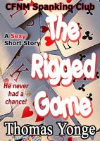 The Rigged Game CFNM Spanking Club
