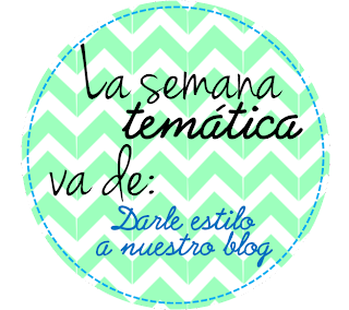 La semana temática 1: Darle estilo a nuestro blog