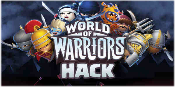 World of Warriors Hack Cheats