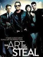 Phim Nghệ Thuật Đạo Chích-The Art of the Steal 2014