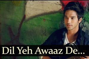 Dil Ye Aawaaz De