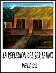 pel!22-la reflexion del ser latino-2011