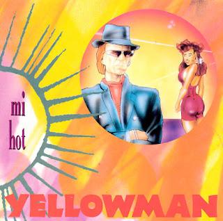 Yellowman - Mi Hot
