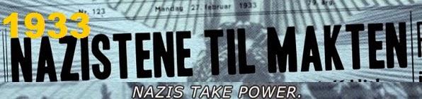 1933: Nazis take power.