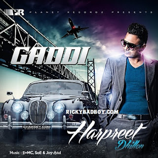 Harpreet Dhillon - Gaddi Lyrics