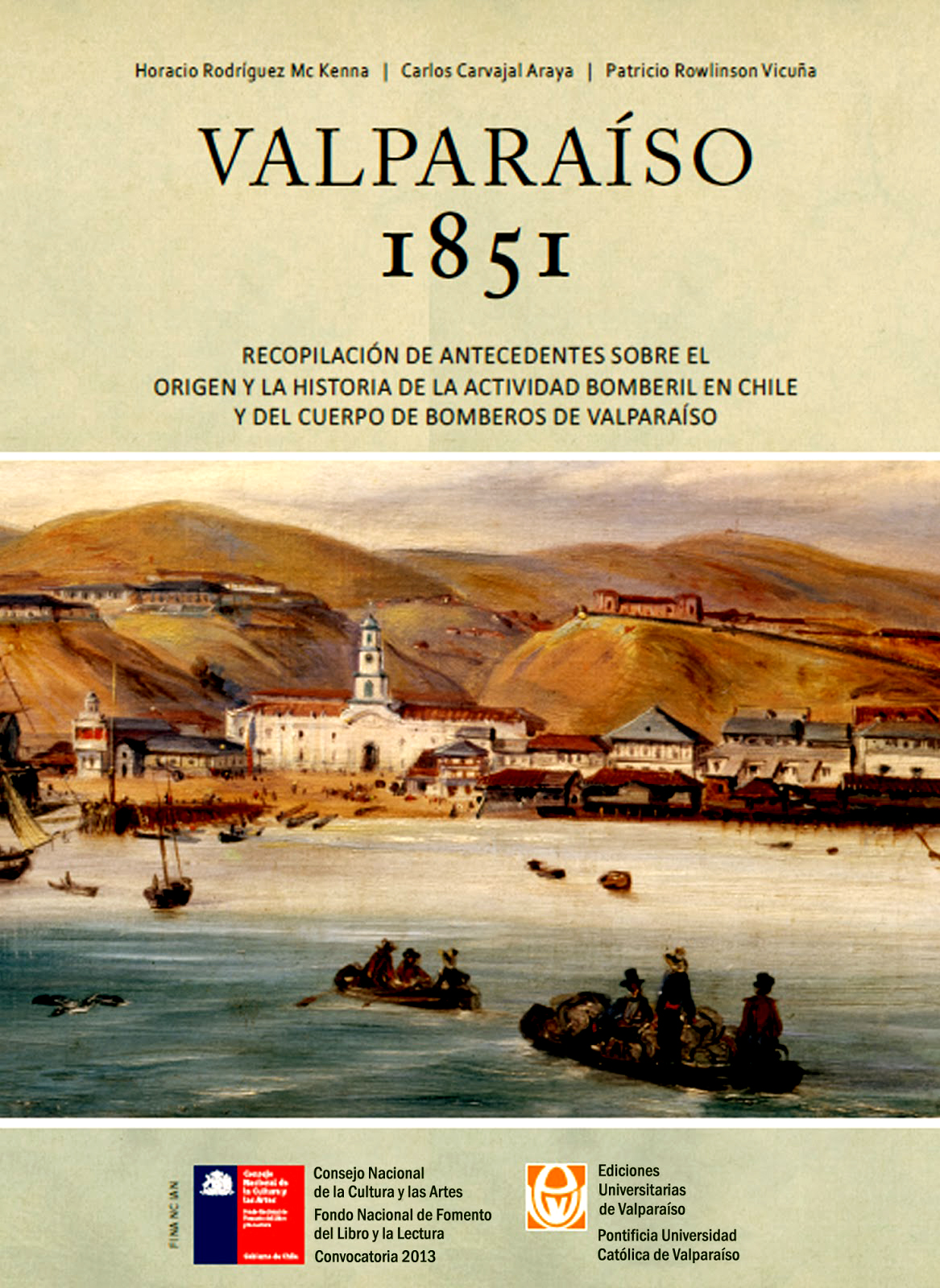 Valparaíso 1851 Horacio Rodriguez & Carlos Carvajal