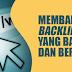 Cara Mendapatkan Backlink yang Banyak dan Berkualitas