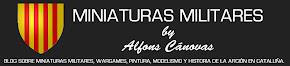 MINIATURAS MILITARES POR ALFONS CANOVAS!