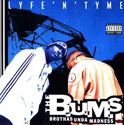 The B.U.M.S. - Lyfe 'N' Tyme (1995)