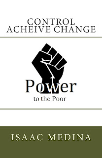 control acheive change - power to the poor