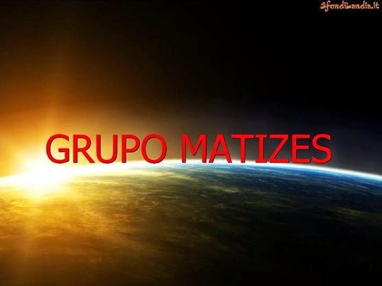 GRUPO MATIZES