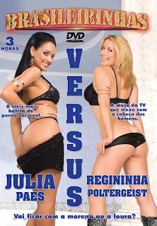 Brasileirinhas - Julia Paes versus Regininha Poltergeist - DVDRip