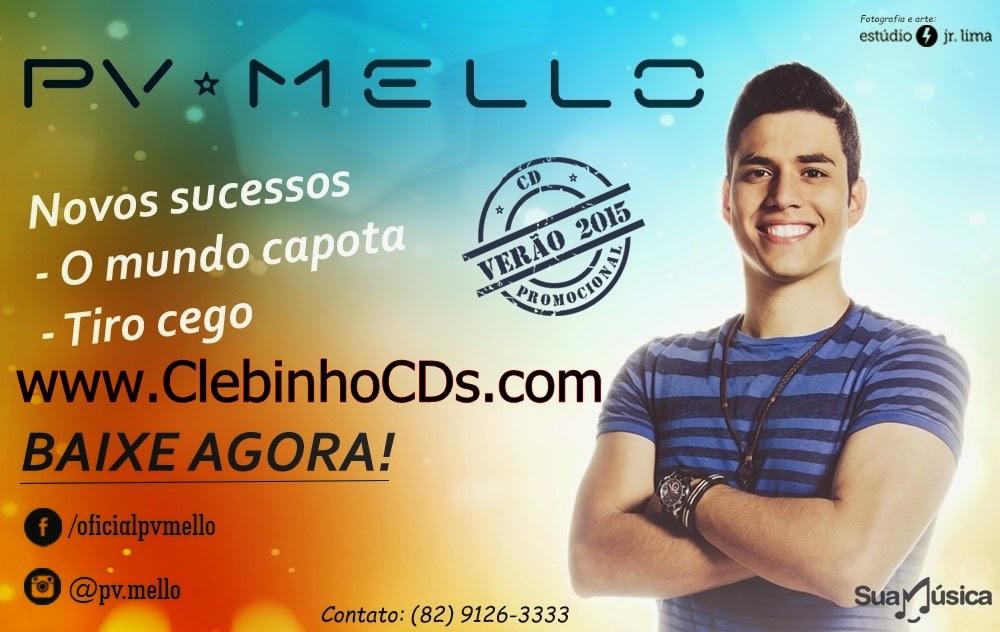 CD PROMOCIONAL PV MELLO VERAO 2015 - O MUNDO CAPOTA,As Melhores,CHICABANA JUCATI REP.NOVO PACADÃO Muicas , Sertanejo, Funk, Pancadão, Dance, Pagode, Forro, Aviões do Forro, Wesley Safadão & Banda Garota safada, Forro Pegado, Forro do Muido, Cavaleiros do Forro, Forro Sacode, Forro dos PlaAs Melhores As Melhores Muicas , Sertanejo, Funk, Pancadão, Dance, Pagode, Forro, Aviões do Forro, Wesley Safadão & Banda Garota safada, Forro Pegado, Forro do Muido, Cavaleiros do Forro, Forro Sacode, Forro dos PlaAs Melhores , Sertanejo, Funk, Pancadão, Dance, Pagode, Forro, Aviões do Forro, Wesley Safadão & Banda Garota safada, Forro Pegado, Forro do Muido,