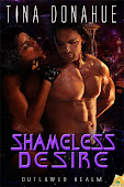 Shameless Desire - Book Three Outlawed Realm