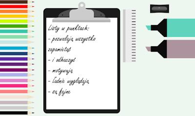 listy w punktach: - pozwalają wszystko zapamiętać; - i odhaczyć; - motywują; - ładnie wyglądają; - są fajne; organizacja, cele, motywacja, kolorowe kredki, tęcza