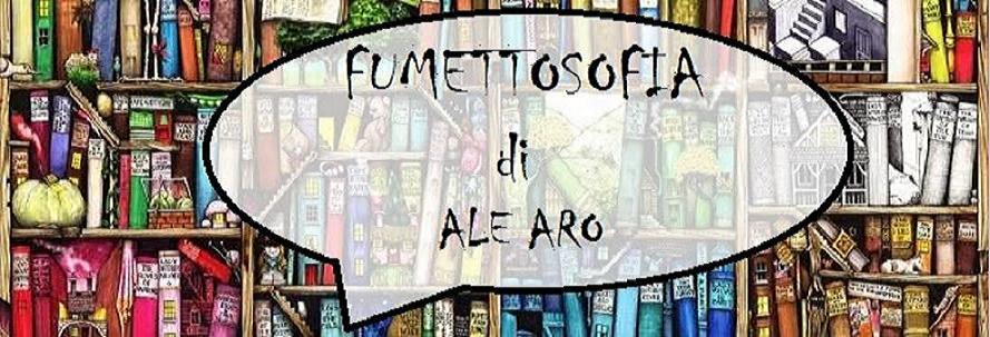 Fumettosofia di AleAro