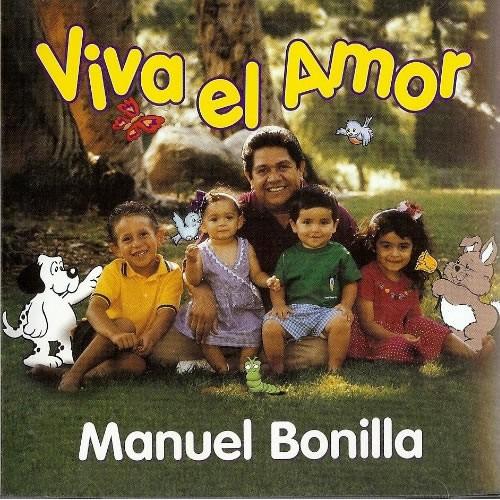 Manuel Bonilla-Viva El Amor-