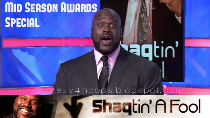 Shaqtin' A Fool : The Shaqtin's Mid-Season Awards