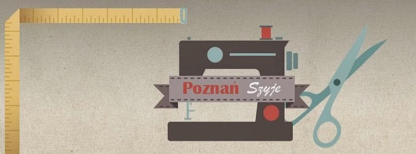 Poznań Szyje - i zaprasza! :)