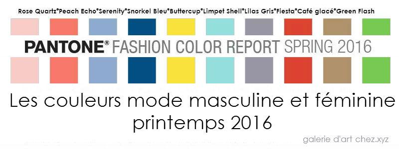 Les couleurs mode masculine et féminine printemps 2016