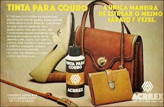 propaganda tinta para couro Acrilex - 1978; os anos 70; propaganda na década de 70; Brazil in the 70s, história anos 70; Oswaldo Hernandez; propaganda antiga;