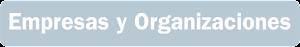 Empresas y Organizaciones