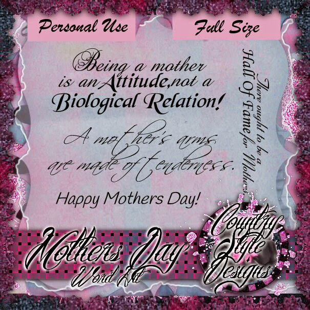 www.countrystyledesigns.com/Freebies/MothersDayWordArtFreebie_CSD_PU.zip