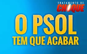 PSOL tem que acabar