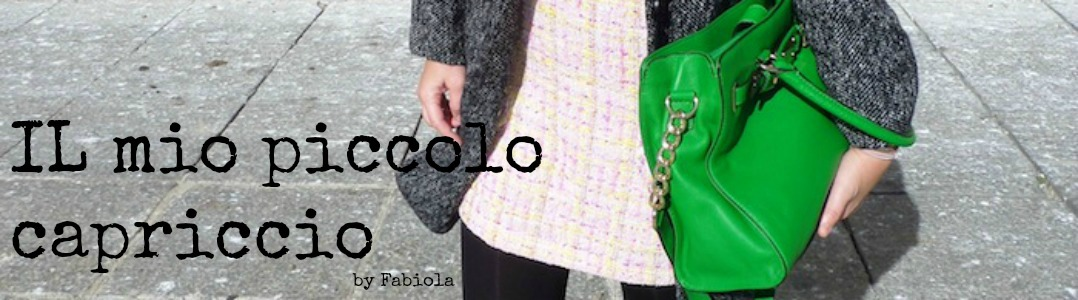 iL Mio Piccolo Capriccio... By Fabiola