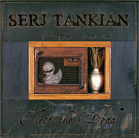 Serj Tankian, Elect the Dead album cover