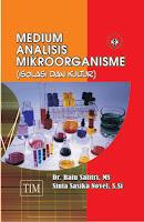 Medium Analisis Mikroorganisme (Isolasi dan Kultur)