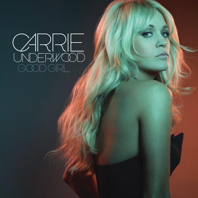 Carrie Underwood Good Girl