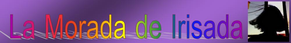 La morada de Irisada